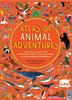 Atlas of Animal Adventures by Wide Eyed Publishers